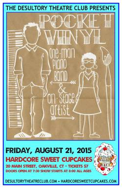 The Desultory Theatre Club presents Pocket Vinyl at Hardcore Sweet Cupcakes on August 21, 2015