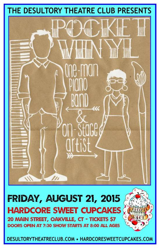 Pocket Vinyl will be at Hardcore Sweet Cupcakes on Friday, August 21, 2015. Brought to you by The Desultory Theatre Club!