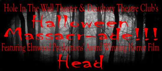Halloween Massacr-ade at Hole In The Wall Theater in New Britain, October 21, 2016