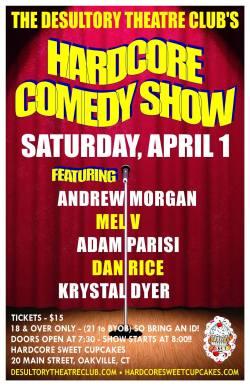 Hardcore Comedy Show April 1, 2017